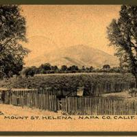 Historic postcards of upper Napa Valley and Mount St. Helena
